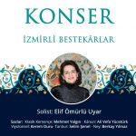 İzmirli Bestekarlar Konseri - Elif Ömürlü Uyar - 8-nisan-2019