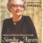 TKSD - Panel: Sâmiha Ayverdi - 23 Kasım 2019 Cumartesi