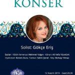 İzmir Devlet Klasik Türk Müziği Konseri - Gökçe Eriş