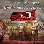 9 Eylül - İzmirin Kurtuluşu Kutlu Olsun